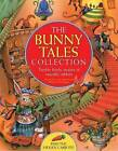 The Bunny Tales Collection: Twelve Lively Stories of Rascally Rabbits by Nicola Baxter (Paperback, 2014)