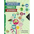 Environmental Studies: Experiments, Projects, Activities by The Energy and Resources Institute, TERI (Paperback, 2015)