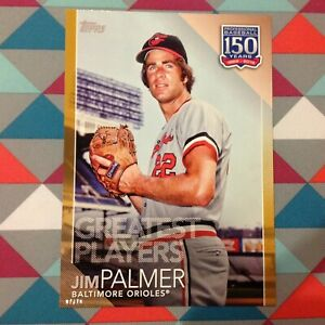 Details About 98 Jim Palmer Orioles Hof 5x7 10 Made Gold 2019 Topps 150 Years Greatest
