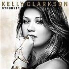 Kelly Clarkson - Stronger (2011)
