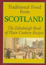 Traditional Food from Scotland: The Edinburgh Book of Plain Cookery Recipes (Hi