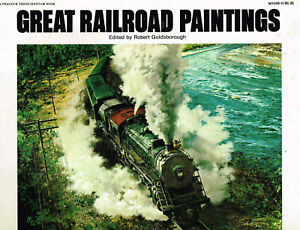 Great-Railroad-Paintings-1976-Paperback-W-Peter-Helck-Grif-Teller-ect