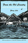 From the Old Country: Stories and Sketches of China and Taiwan by Lihe Zhong (Paperback, 2016)