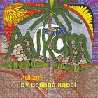 Aukam: The Woman Who Wove by the Light of the Moon by Belinda Kabai (Paperback, 2006)