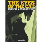 The Eyes of the Cat: The Yellow Edition by Alexandro Jodorowsky (Hardback, 2013)