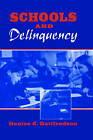 Schools and Delinquency by Denise C. Gottfredson (Paperback, 2000)