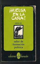 Taller De Formacion Politica Huelga En La Cana 1933-34 Puerto Rico 1982 Huracan