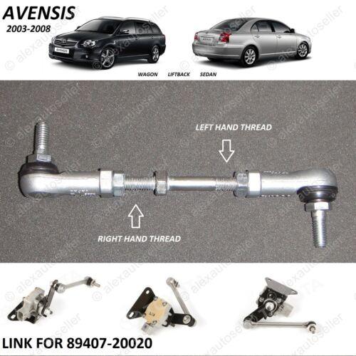 REAR headlight height level sensor link Toyota Avensis 2003-2008 89407-20020