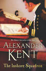 The Inshore Squadron: Naval Fiction by Alexander Kent (Paperback, 2006)