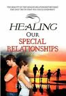 Healing Our Special Relationships 9781453556122 by Frank West Paperback