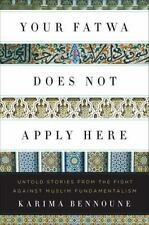 Your Fatwa Does Not Apply Here: Untold Stories from the Fight Against-ExLibrary