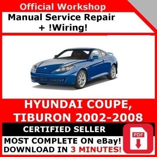 FACTORY WORKSHOP SERVICE REPAIR MANUAL HYUNDAI TIBURON 2002-2008 ...