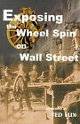 Exposing the Wheel Spin on Wall Street by Ted Lux (Paperback / softback, 2000)
