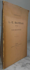 1905-A-SOUBIES-L-E-BARRIAS-NOTES-BIOGRAP-FLAMMARION-PARIS-N-144-IN4-ABE