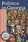 Politics in Georgia by Arnold Fleischmann, Carol Pierannunzi (Hardback, 2007)