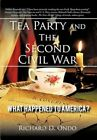 Tea Party and The Second Civil War 9781450249645 by Richard D. Ondo Paperback