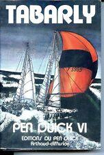 LE TOUR DU MONDE DE PEN DUICK VI - Tabarly 1976