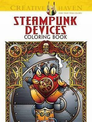 Creative Haven Steampunk Devices Coloring Book (Adult Coloring), Creative Haven,
