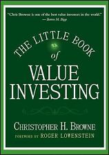 Little Books. Big Profits: The Little Book of Value Investing 6 by Christopher H. Browne (2006, Hardcover)