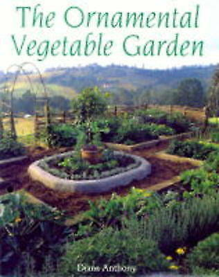 The Ornamental Vegetable Garden, Acceptable, Anthony, Diana, Book