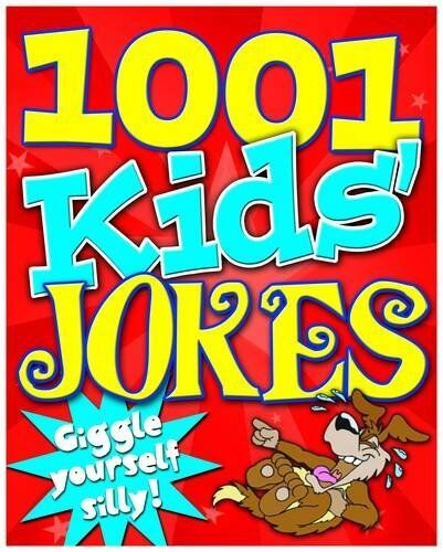 1001 Kid's Jokes: Giggle Yourself Silly! By Kay Barnham