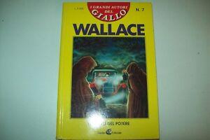 EDGAR-WALLACE-IL-SEGNO-DEL-POTERE-I-GRANDI-AUTORI-DEL-GIALLO-GARDEN-7-1991-OK