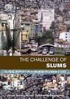The Challenge of Slums: Global Report on Human Settlements 2003 by United Nations Human Settlements Programme (UN-HABITAT) (Hardback, 2003)