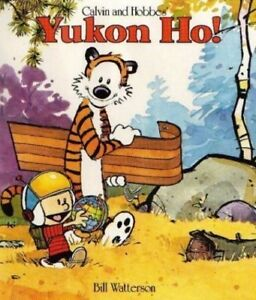 Yukon-Ho-Calvin-amp-Hobbes-Series-Book-Four-by-Watterson-Bill-0747405883-The