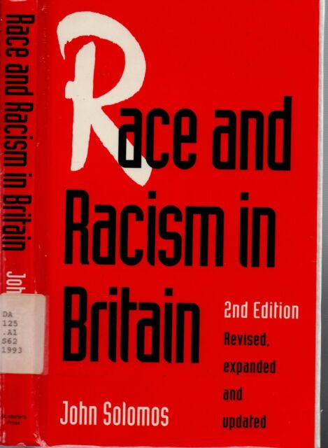 Race and Racism in Britain by John Solomos (1993, Paperback)
