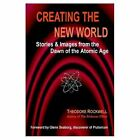 Creating The World Stories 9781403390875 by Theodore Rockwell Paperback