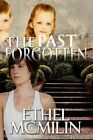 The Past Forgotten 9781448949939 by Ethel McMilin Paperback