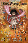 The Time of the Ghost by Diana Wynne Jones (Paperback, 2001)