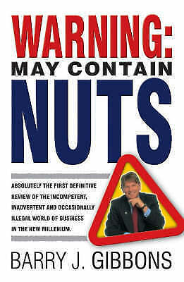 1 of 1 - Warning! May Contain Nuts: Absolutely the First Definitive Review of the...