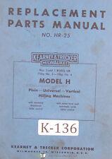 Kearney Trecker H Hr 25 Km Milling Machine Parts Manual 1955