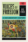 Voices of Freedom, Volume 2: A Documentary History by W. W. Norton & Company (Paperback / softback, 2010)