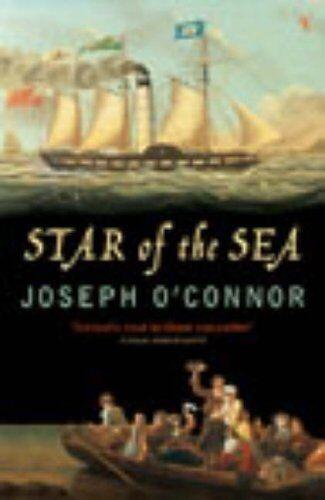 The Star Of The Sea,Joseph O'Connor
