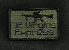 72 VIRGINS EXPRESS OD COMBAT TACTICAL BADGE OEF MORALE MILITARY PATCH