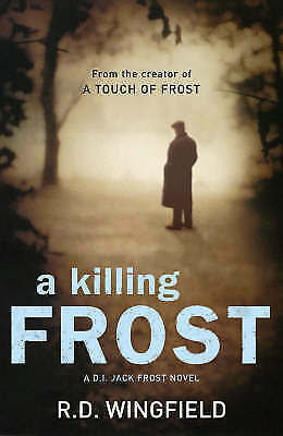 """""""AS NEW"""" A Killing Frost, Wingfield, R D, Book"""