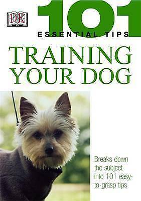 """""""AS NEW"""" DK, Training Your Dog (101 Essential Tips), Paperback Book"""