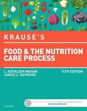 Krause's Food and the Nutrition Care Process by Janice L. Raymond and L. Kathleen Mahan (2016, Hardcover)