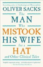 The Man Who Mistook His Wife for a Hat : And Other Clinical Tales by Oliver Sacks (1998, Paperback)