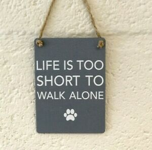 Grey-Mini-Metal-Plaque-Life-is-too-short-to-walk-alone-paw-print-dog-lover-gift