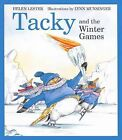Tacky and the Winter Games by Helen Lester (Hardback, 2007)