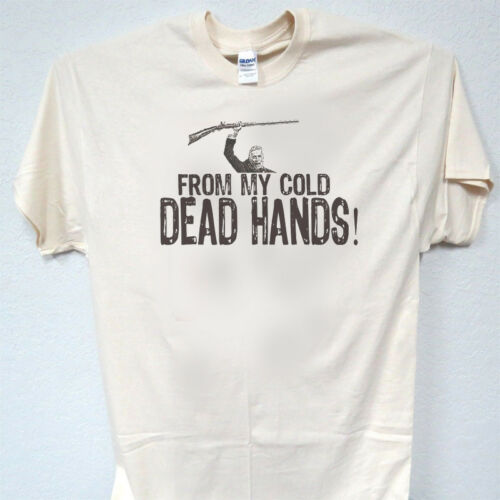 """/""""FROM MY COLD DEAD HANDS/"""",NRA Trump Support T-SHIRT,S-5X,T-1255Ivy,L@@K"""