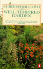 The Well-tempered Garden by Christopher Lloyd (Paperback, 1987)