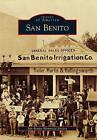 San Benito by San Benito Historical Society (Paperback / softback, 2010)
