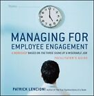 Managing for Employee Engagement Participant Workbook by Patrick M. Lencioni (Paperback, 2011)