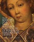 The Bernard and Mary Berenson Collection of European Paintings at I Tatti by Officina Libraria (Hardback, 2015)