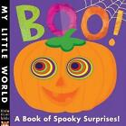 Boo!: A book of spooky surprises by Little Tiger Press Group (Novelty book, 2015)