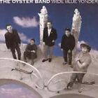 Wide Blue Yonder by Oysterband (CD, Aug-1987, Cooking Vinyl Records (USA))